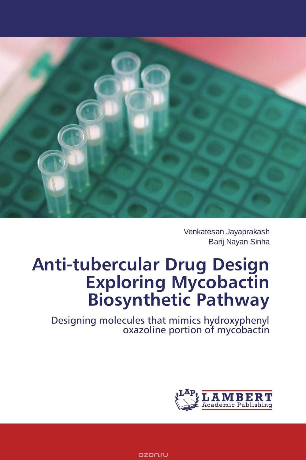 "Скачать книгу ""Anti-tubercular Drug Design Exploring Mycobactin Biosynthetic Pathway"""