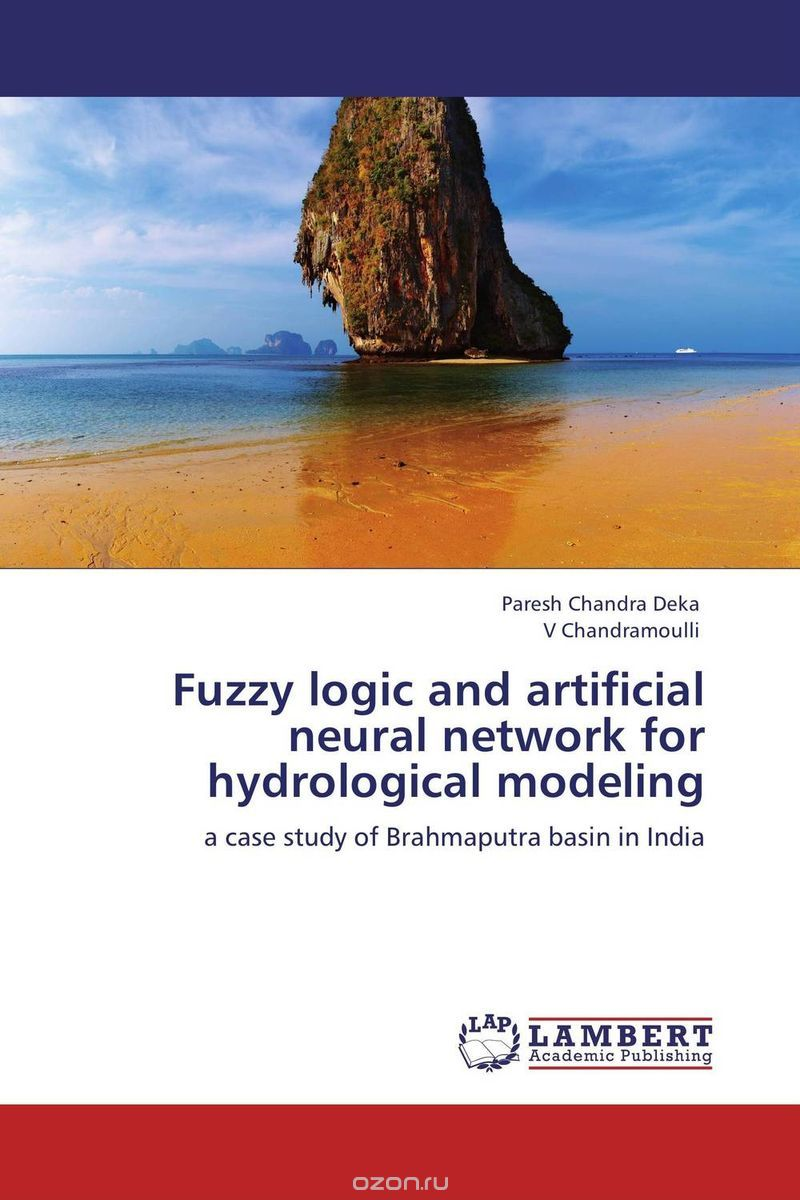 Fuzzy logic and artificial neural network for hydrological modeling