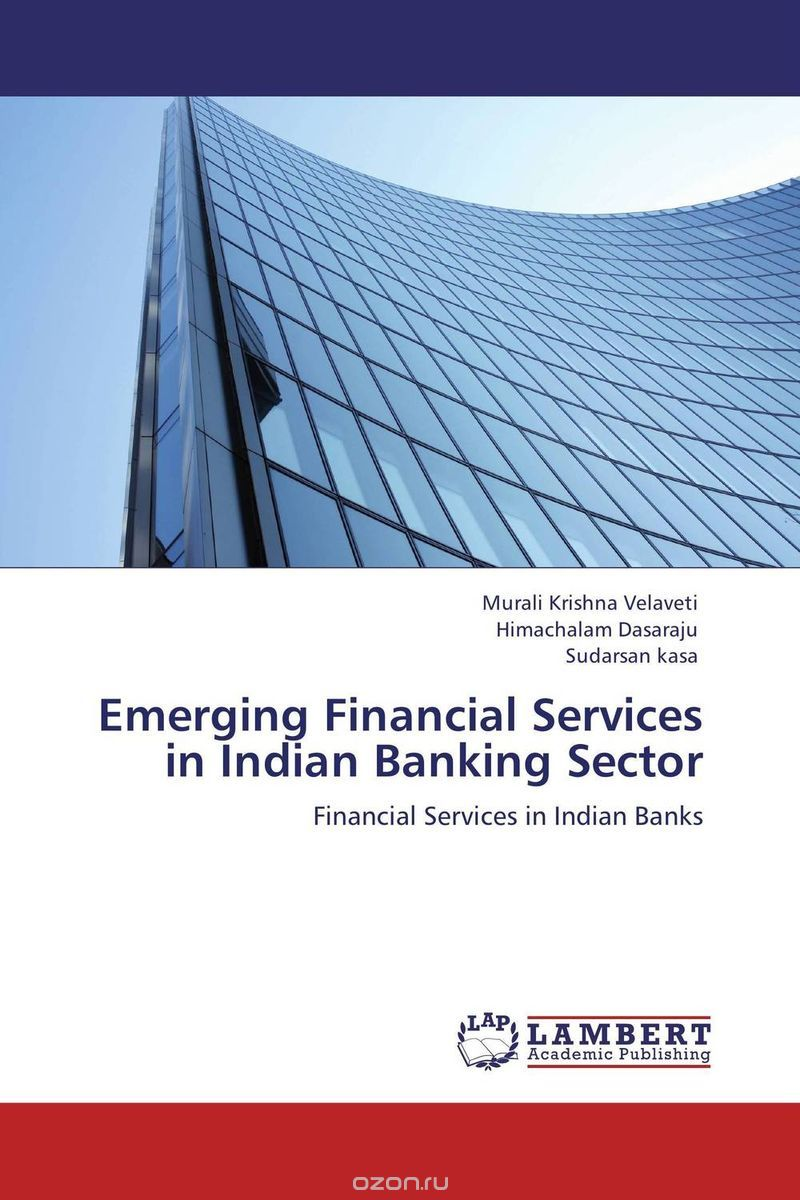 Emerging Financial Services in Indian Banking Sector