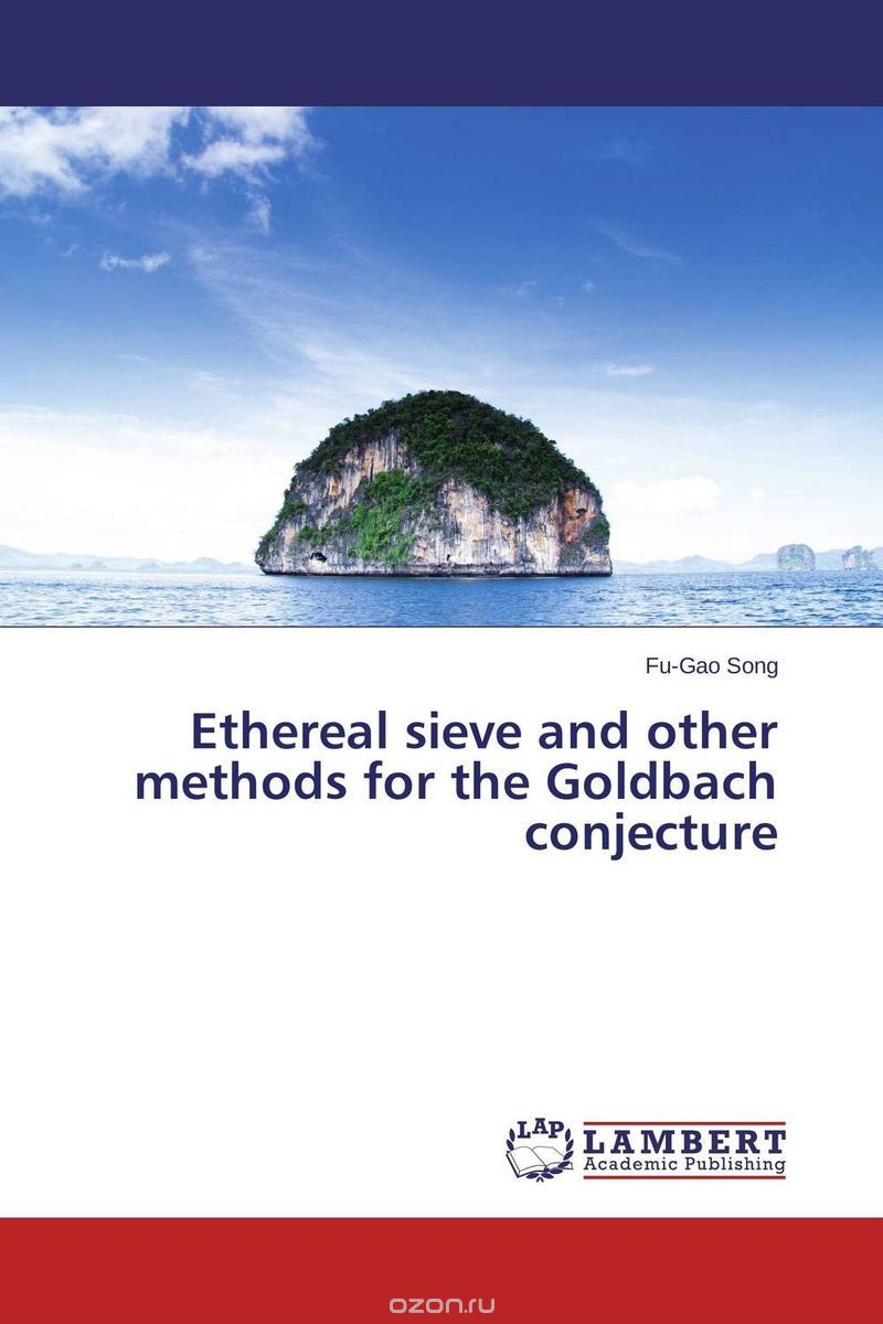 "Скачать книгу ""Ethereal sieve and other methods for the Goldbach conjecture"""