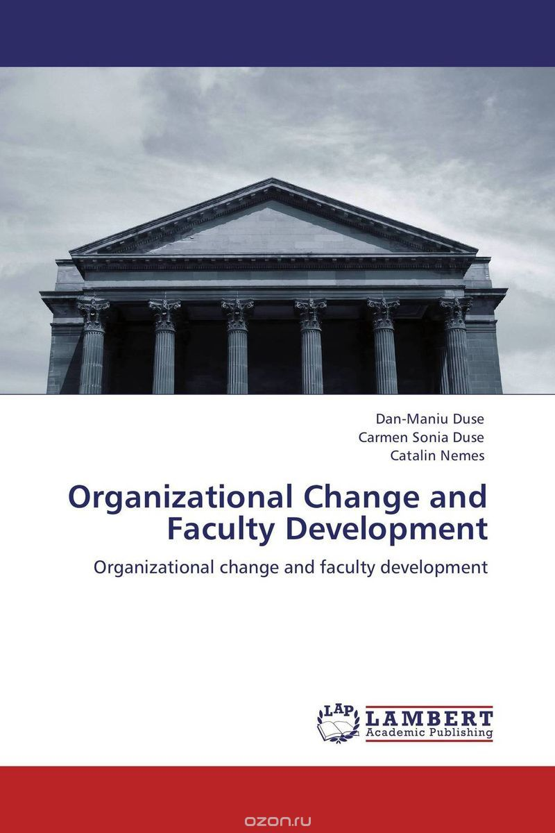 Organizational Change and Faculty Development