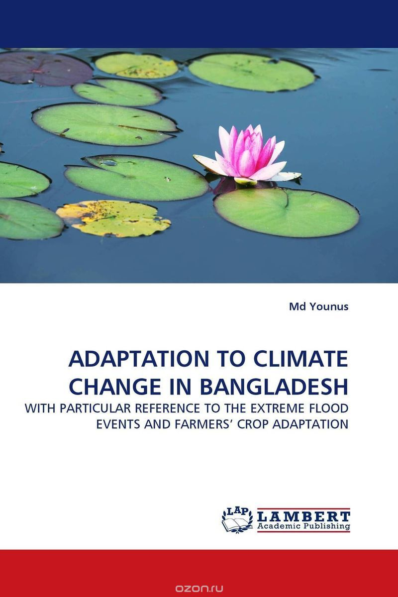 "Скачать книгу ""ADAPTATION TO CLIMATE CHANGE IN BANGLADESH"""