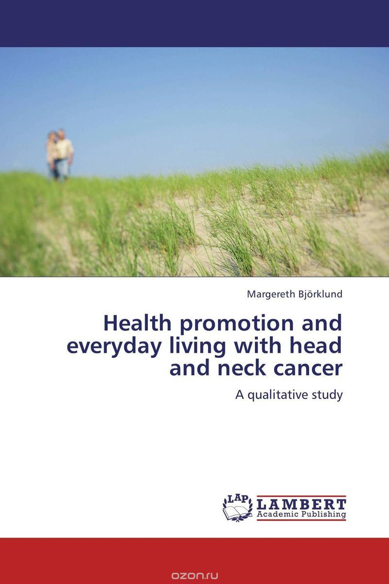 "Скачать книгу ""Health promotion and everyday living with head and neck cancer"""