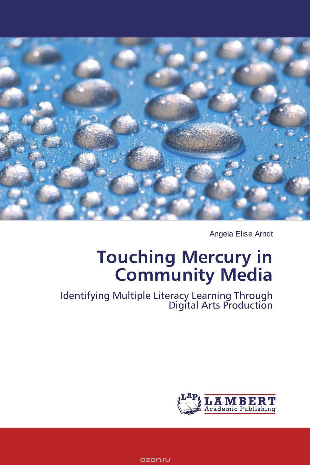 "Скачать книгу ""Touching Mercury in Community Media"""