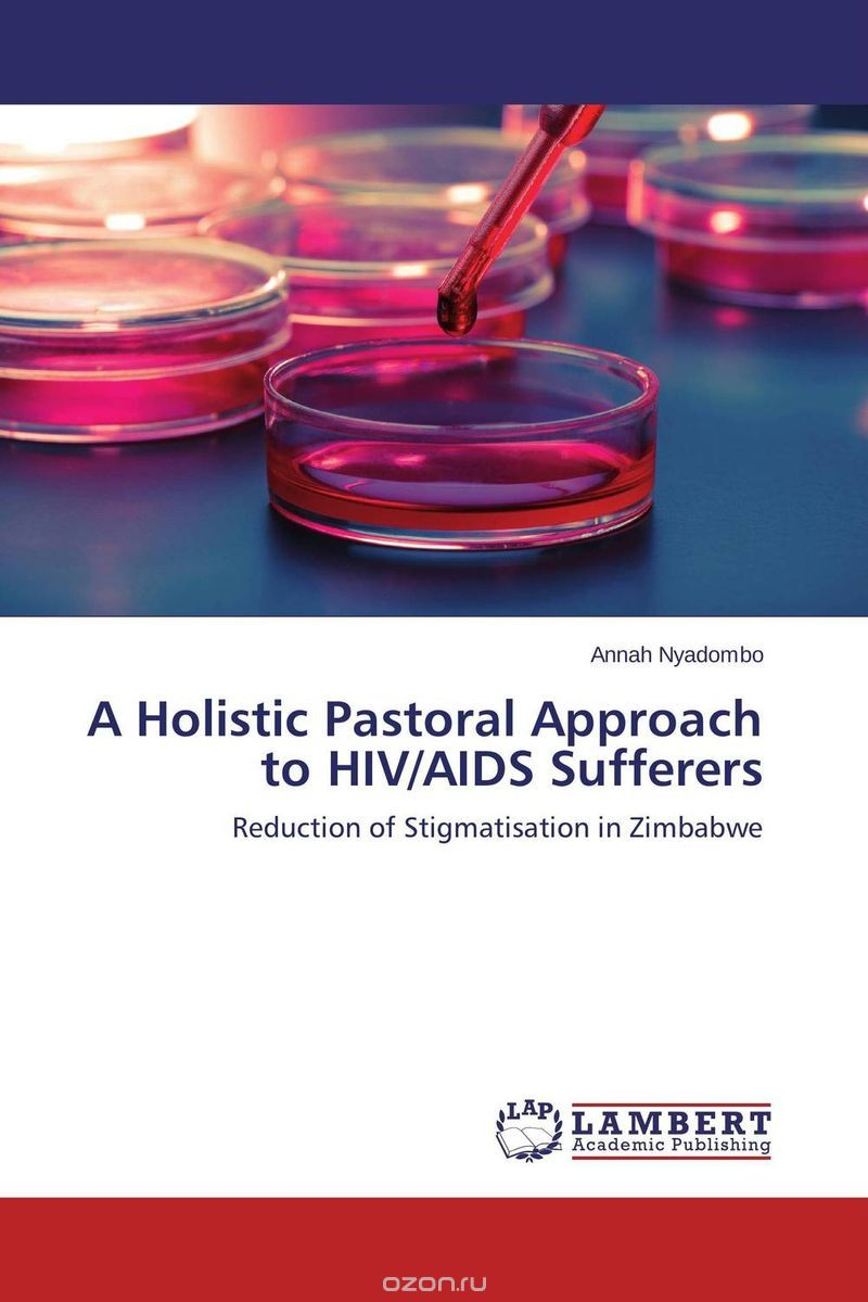 A Holistic Pastoral Approach to HIV/AIDS Sufferers
