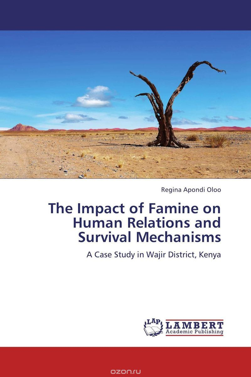 The Impact of Famine on Human Relations and Survival Mechanisms