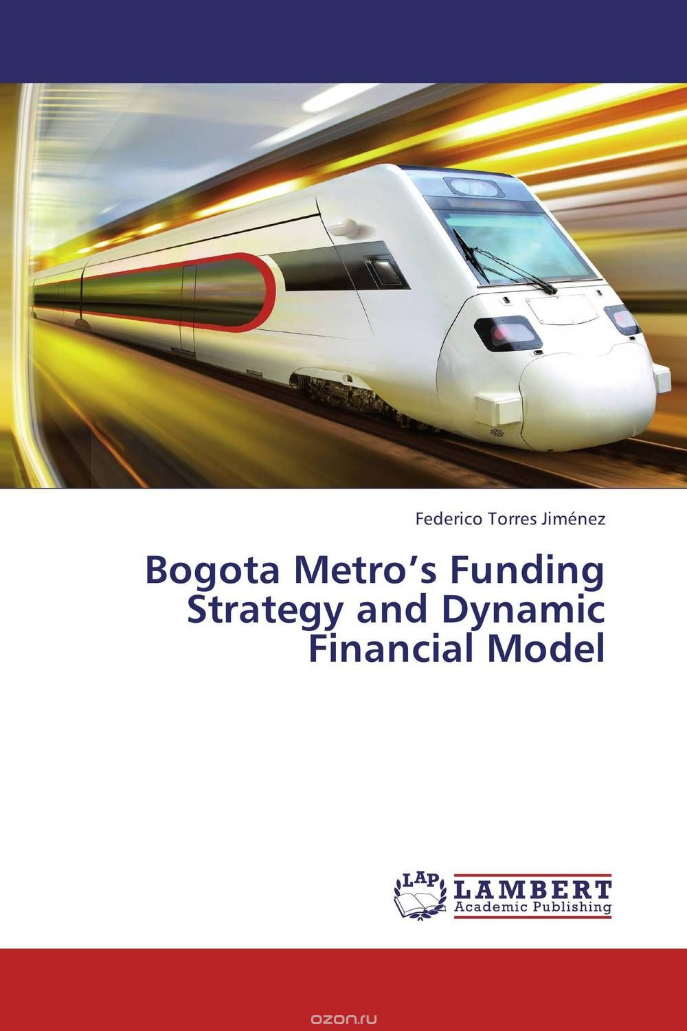Bogota Metro's Funding Strategy and Dynamic Financial Model