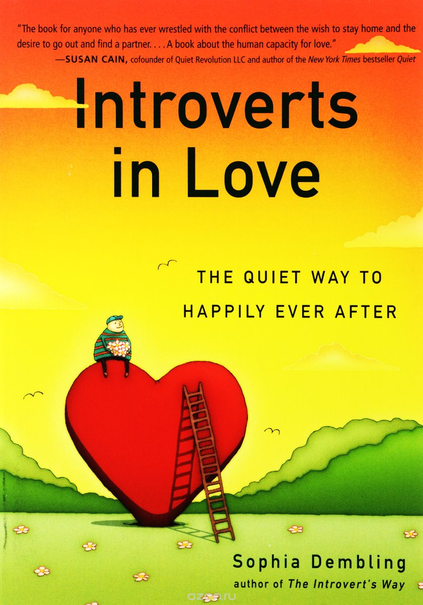 "Скачать книгу ""Introverts in Love: The Quiet Way to Happily Ever After"""