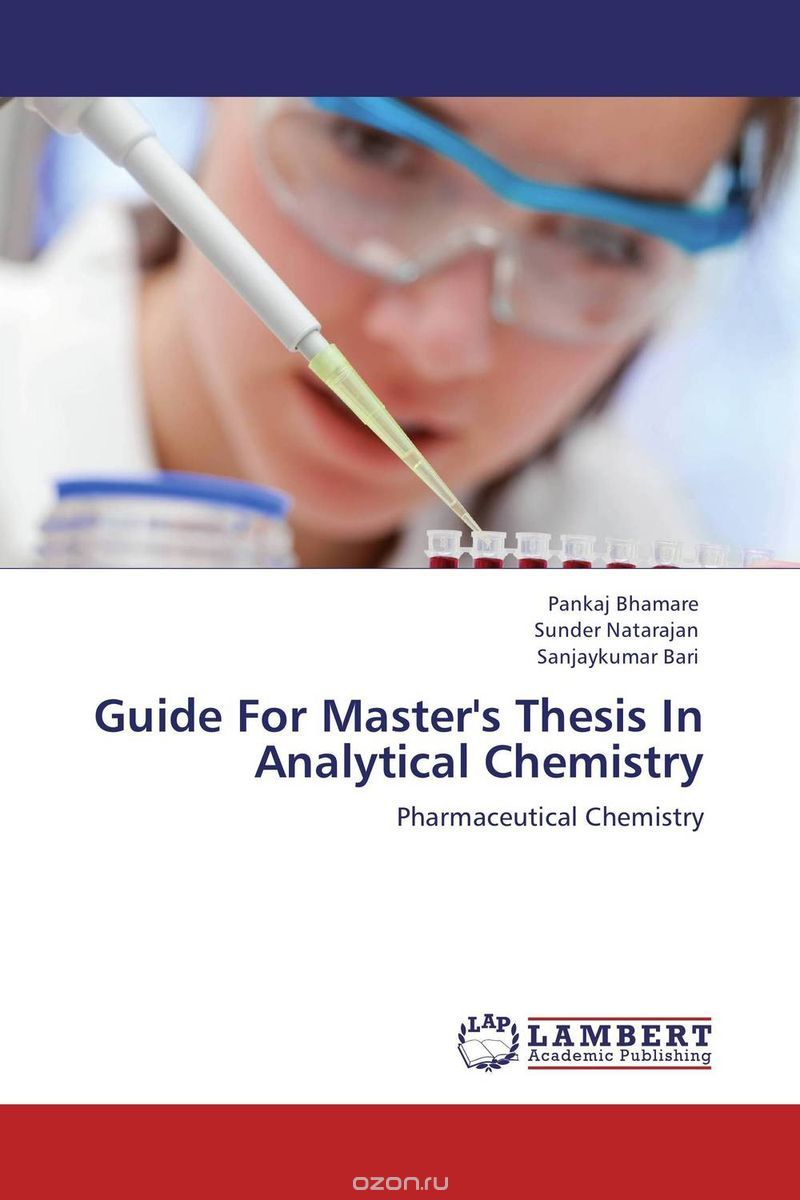 "Скачать книгу ""Guide For Master's Thesis In Analytical Chemistry"""