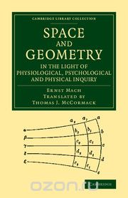 "Скачать книгу ""Space and Geometry in the Light of Physiological, Psychological and Physical Inquiry"""