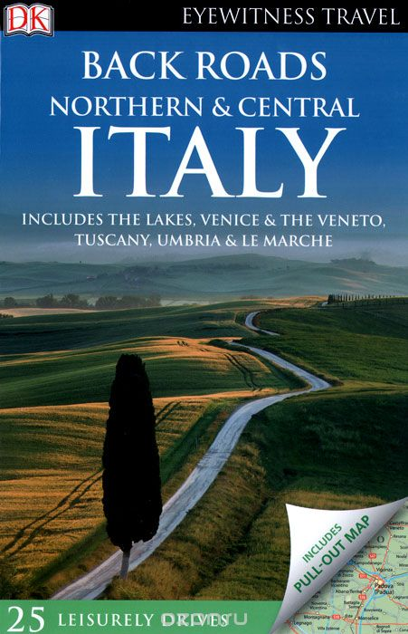 "Скачать книгу ""Back Roads Northern & Central Italy"""
